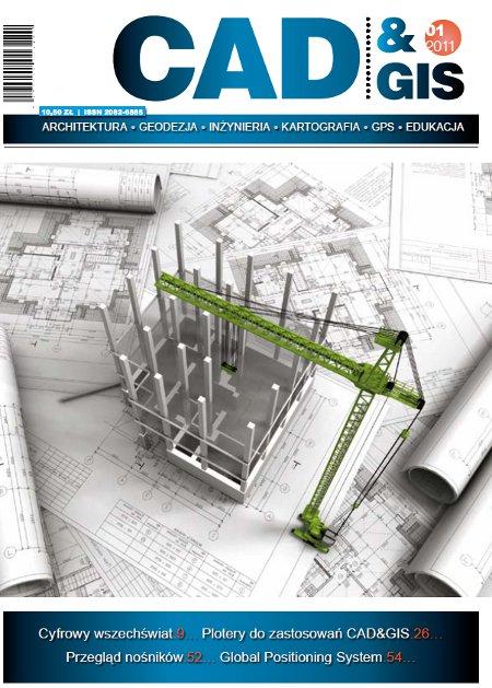 CAD&GIS – pierwszy numer 1/2011